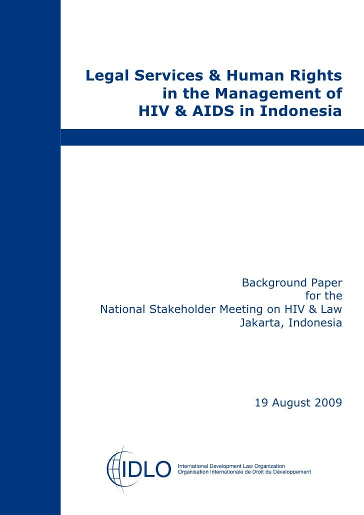 Legal Services & Human Rights         in the Management of      HIV & AIDS in Indonesia                         Background...