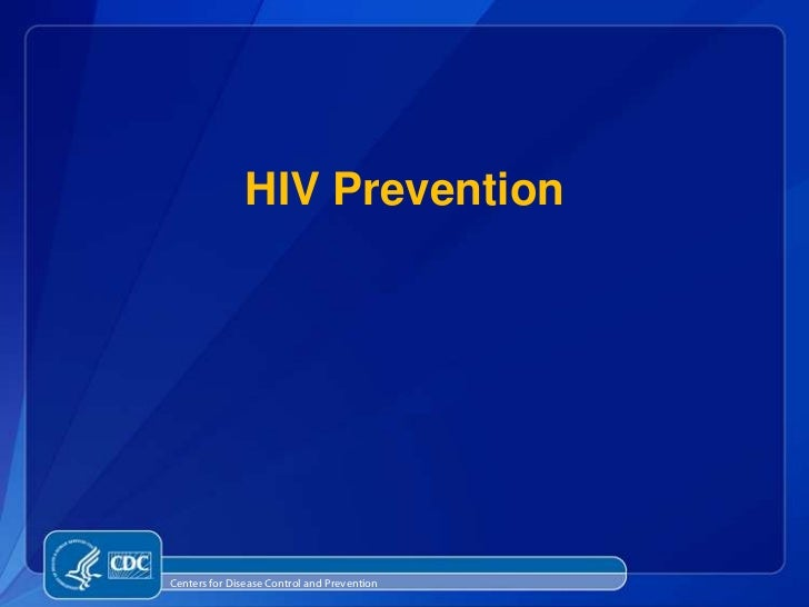 HIV PreventionCenters for Disease Control and Prevention