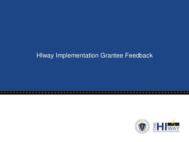 MeHI - HIway Implementation Grantee Feedback