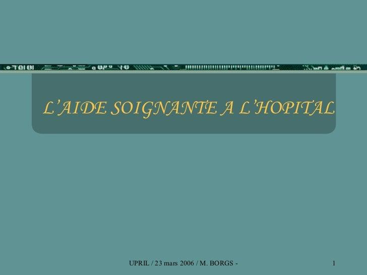 L'AIDE SOIGNANTE A L'HOPITAL