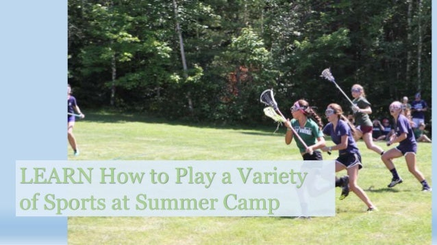 LEARN How to Play a Variety of Sports at Summer Camp
