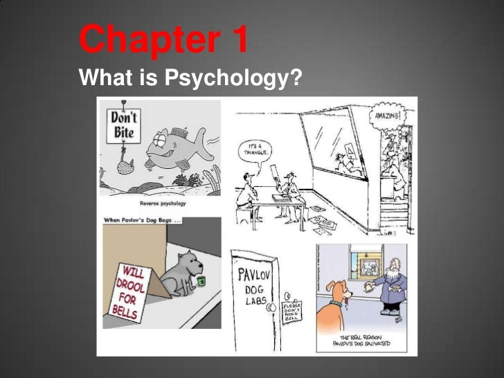 Chapter 1What is Psychology?