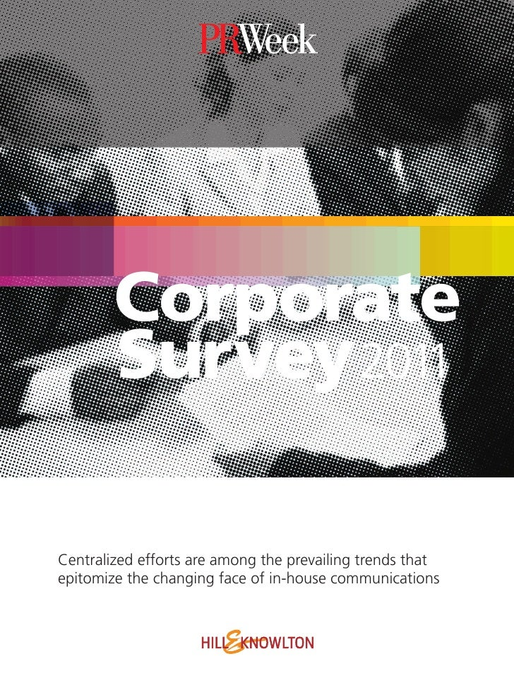 Corporate        Survey 2011Centralized efforts are among the prevailing trends thatepitomize the changing face of in-hous...