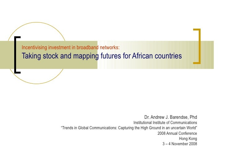 "Dr. Andrew J. Barendse, Phd Institutional Institute of Communications "" Trends in Global Communications: Capturing the Hig..."