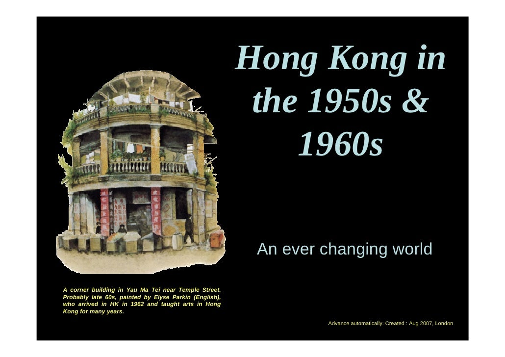 Hong Kong in                                                          the 1950s &                                         ...
