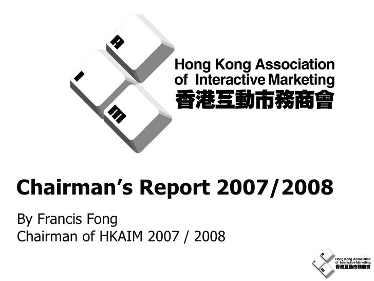 HKAIM Chairman Report 2007 2008