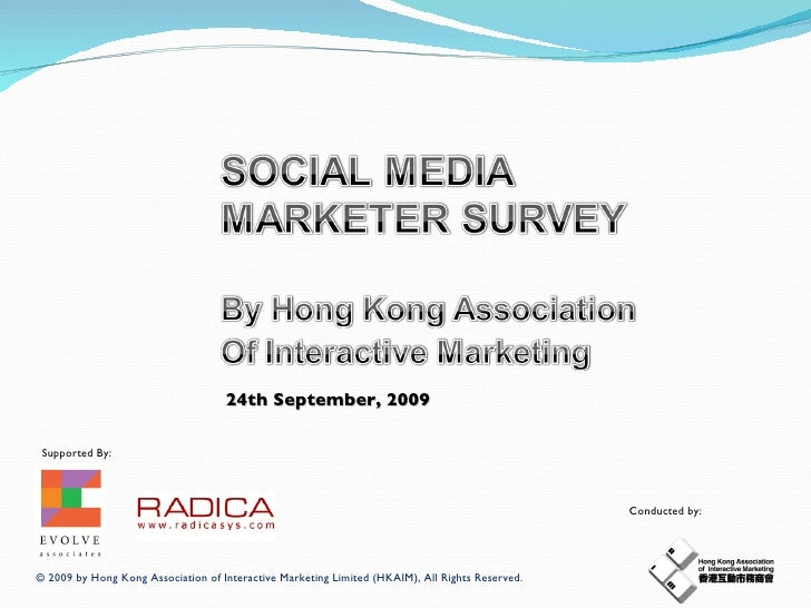 Hong Kong Social Media Marketer Survey 2009 by HKAIM
