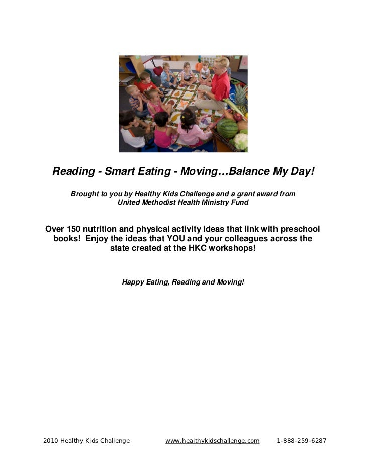 Reading - Smart Eating - Moving…Balance My Day!        Brought to you by Healthy Kids Challenge and a grant award from    ...