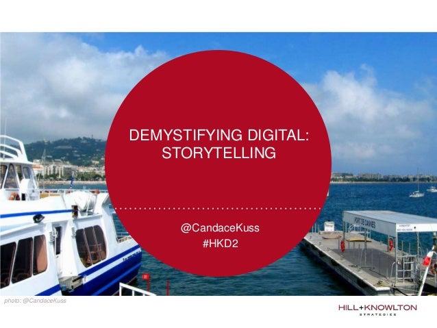 D2: Candace Kuss Demystifying Storytelling