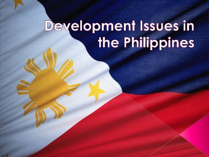 Development Issues in the Philippines<br />
