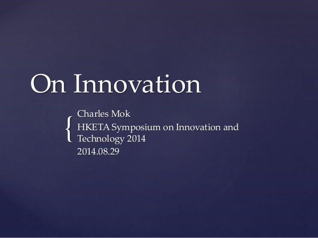 On Innovation -- HKETA Symposium 2014