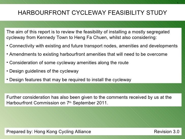 HARBOURFRONT CYCLEWAY FEASIBILITY STUDY <ul><li>The aim of this report is to review the feasibility of installing a mostly...
