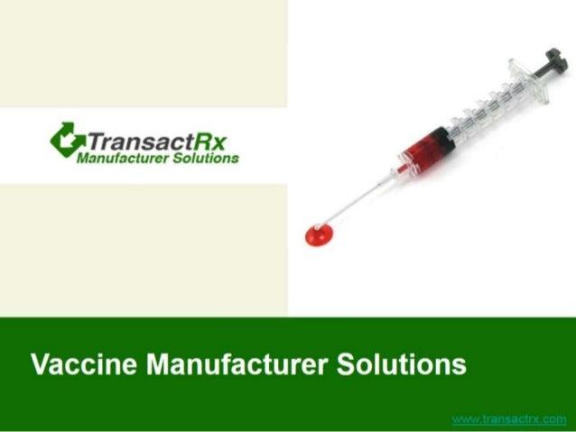 TransactRx Vaccine Manufacturer Solutions