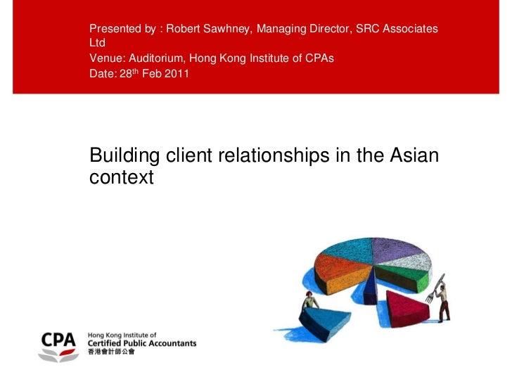 Presented by : Robert Sawhney, Managing Director, SRC AssociatesLtdVenue: Auditorium, Hong Kong Institute of CPAsDate: 28t...
