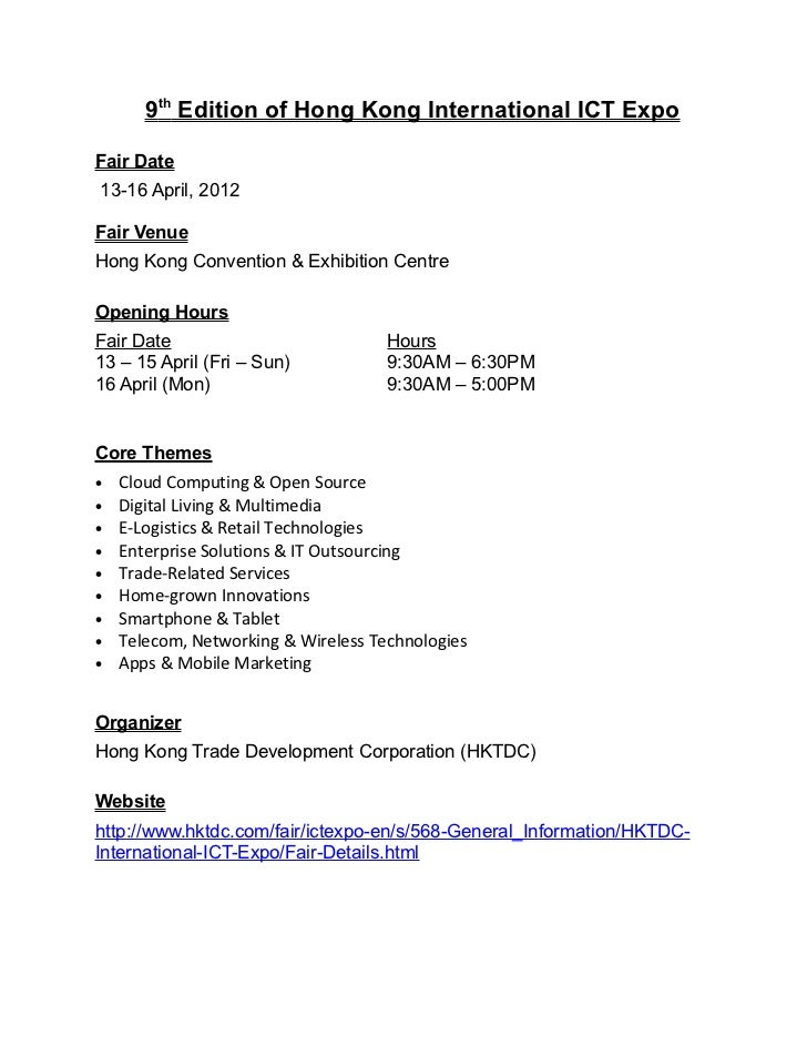 9th Edition of Hong Kong International ICT ExpoFair Date13-16 April, 2012Fair VenueHong Kong Convention & Exhibition Centr...