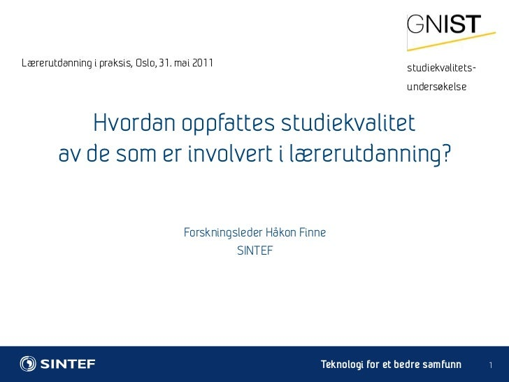 Lærerutdanning i praksis, Håkon Finne, Sintef