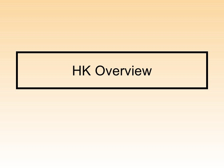 Hk overview