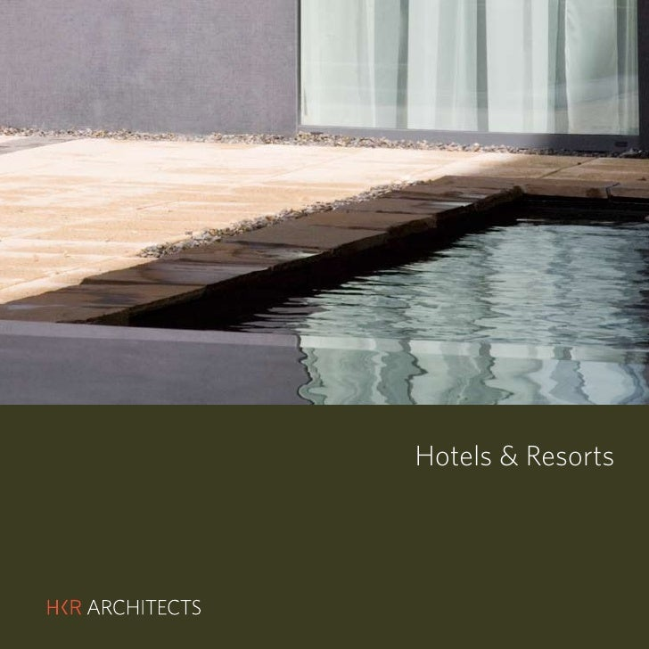 HKR : HOTELS & RESORTS     Hotels & Resorts