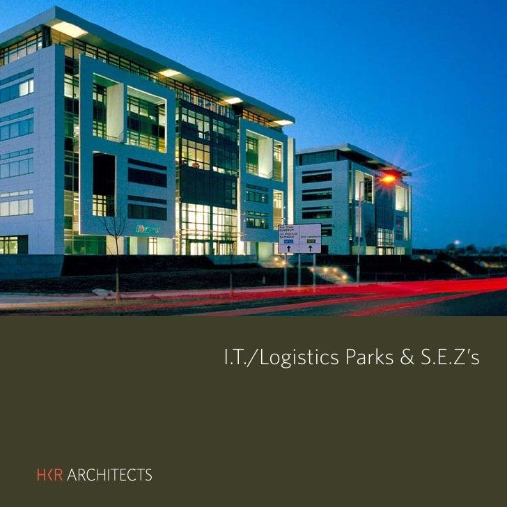 HKR : IT LOGISTICS PARKS & SEZ'S     I.T./Logistics Parks & S.E.Z's             Hotels & Resorts