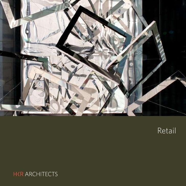 HKR Architects Retail Portfolio