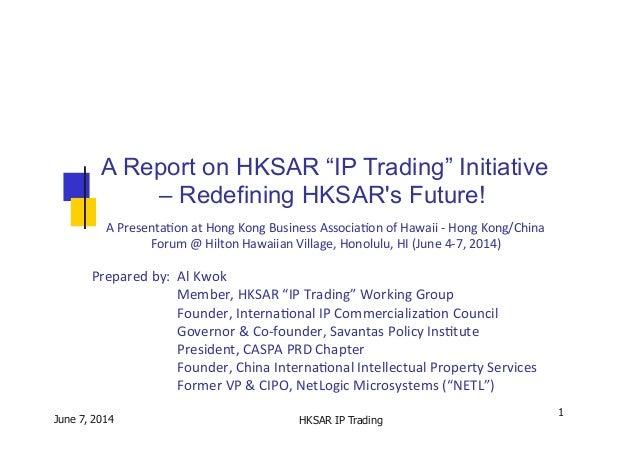 A  Presenta*on  at  Hong  Kong  Business  Associa*on  of  Hawaii...