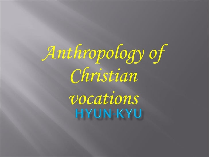 Anthropology of Christian vocations