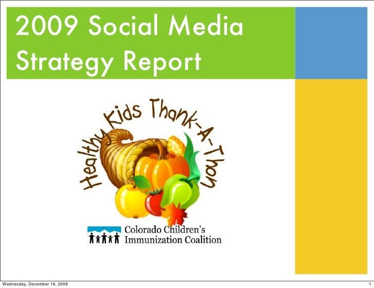 2009 Social Media      Strategy Report     Wednesday, December 16, 2009   1