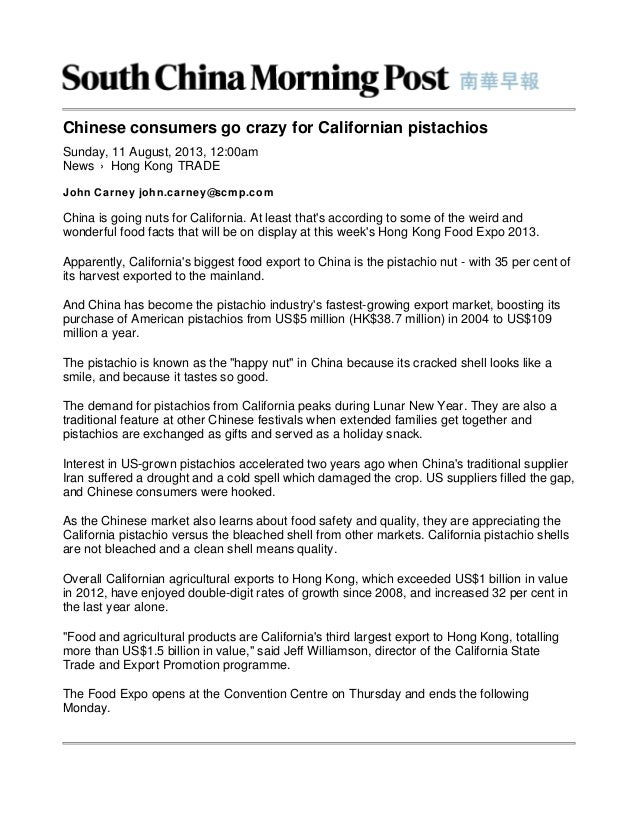 News › Hong Kong Chinese consumers go crazy for Californian pistachios Sunday, 11 August, 2013, 12:00am TRADE John Carney ...