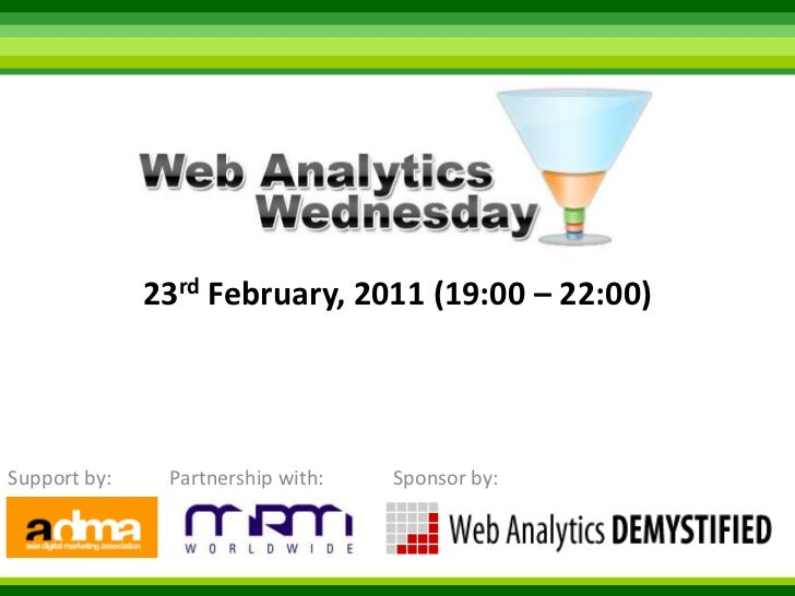23rd February, 2011 (19:00 – 22:00) <br />Support by:<br />Sponsor by:<br />Partnership with:<br />
