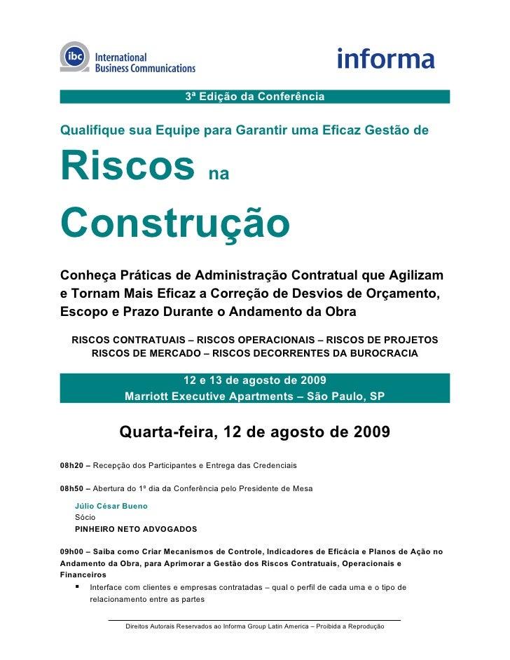 3ª Edição da Conferência  Qualifique sua Equipe para Garantir uma Eficaz Gestão de   Riscos na Construção Conheça Práticas...