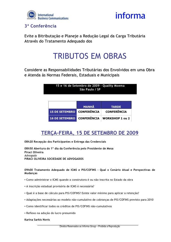 3ª Conferência  Evite a Bitributação e Planeje a Redução Legal da Carga Tributária Através do Tratamento Adequado dos     ...