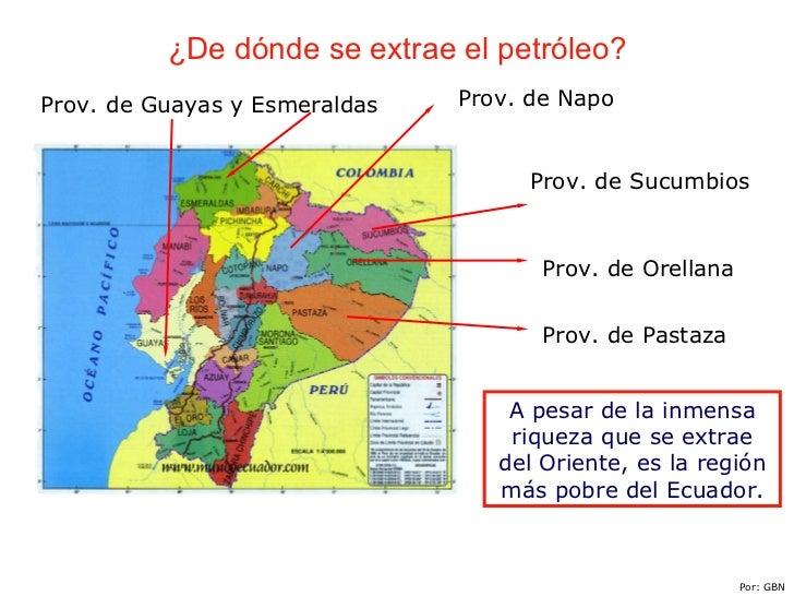 Realidad sobre el petroleo en el ecuador for De donde sacan el marmol