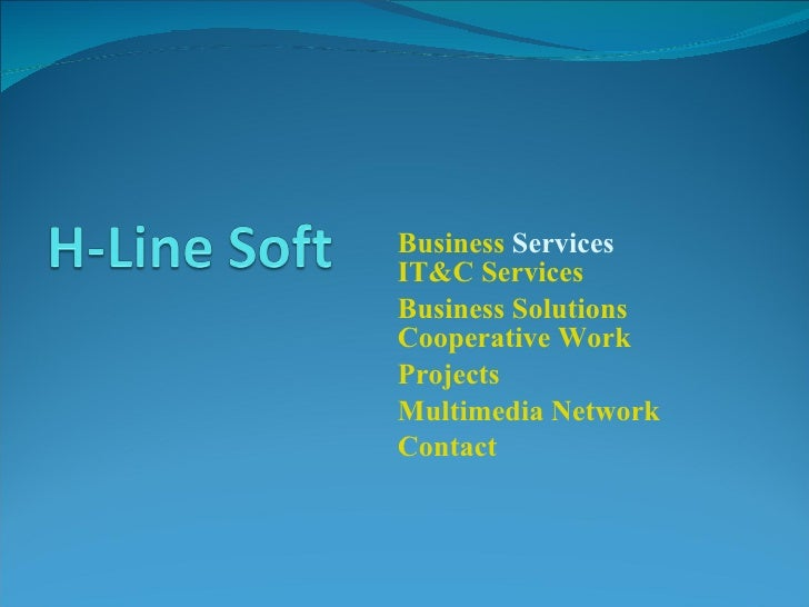 Business  Services IT&C Services Business Solutions Cooperative Work Projects Multimedia  Network Contact