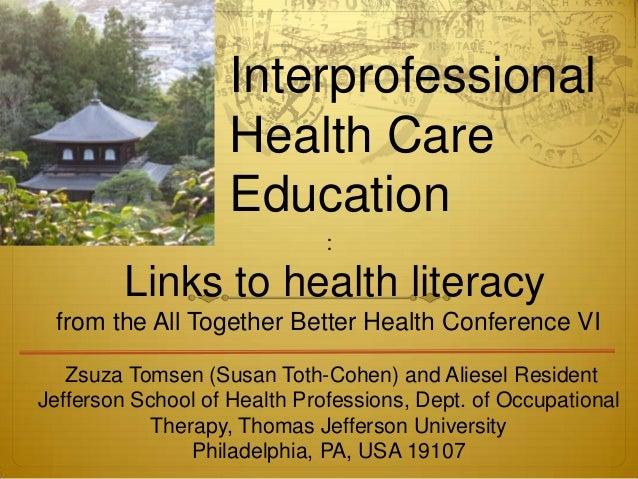 Interprofessional                    Health Care                    Education                              :         Links...