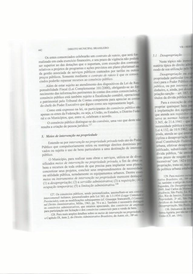 442 DIREITO MUNICIPAL BRASILEIRO  Os entes consorciados celebrarão um contrato de rateio,  que será for- malizado em cada ...