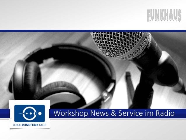 Workshop News & Service im Radio