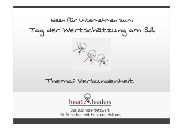 Ideen für Unternehmen zum Tag der Wertschätzung am 3.11. Thema: Verbundenheit Das Business-Netzwerk für Menschen mit Herz ...