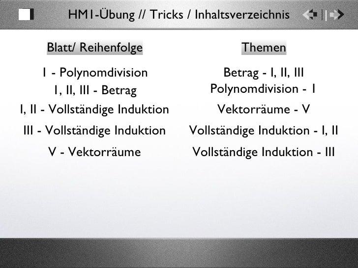 Blatt/ Reihenfolge Themen 1 - Polynomdivision Polynomdivision - 1 HM1-Übung // Tricks / Inhaltsverzeichnis 1, II, III - Be...