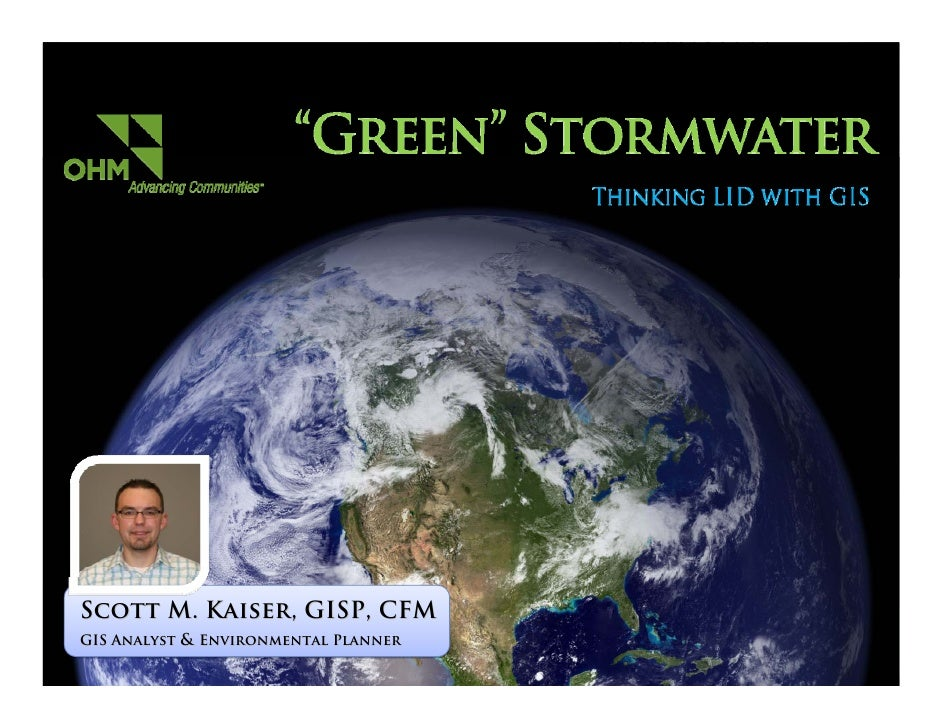 Scott M. Kaiser, GISP, CFM GIS Analyst & Environmental Planner