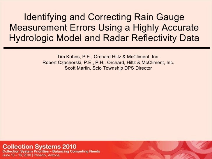 Identifying and Correcting Rain Gauge Measurement Errors Using a Highly Accurate Hydrologic Model and Radar Reflectivity D...