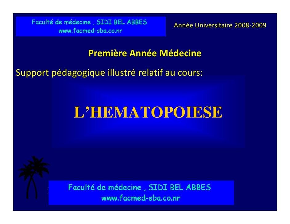 Faculté de Médecine de Sousse – Tunisie   Année Universitaire 2008-2009                          Première Année Médecine S...