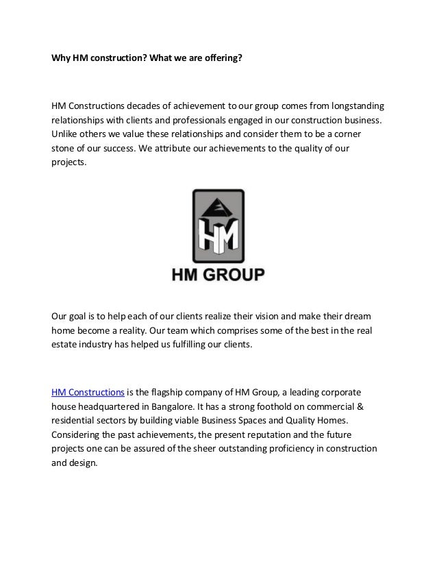 Why HM construction? What we are offering?HM Constructions decades of achievement to our group comes from longstandingrela...