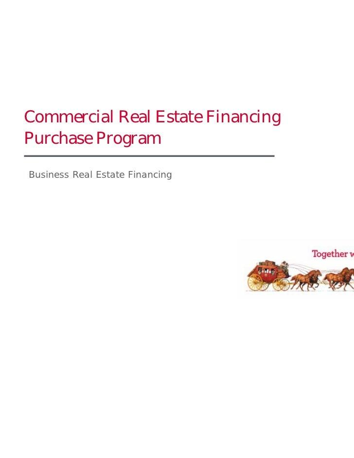 Commercial Real Estate FinancingPurchase ProgramBusiness Real Estate Financing