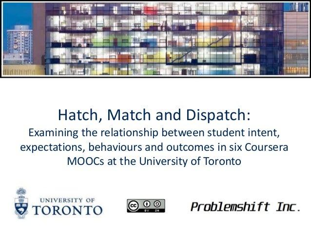 Hatch, Match and Dispatch: Examining the relationship between student intent, expectations, behaviours and outcomes in six...