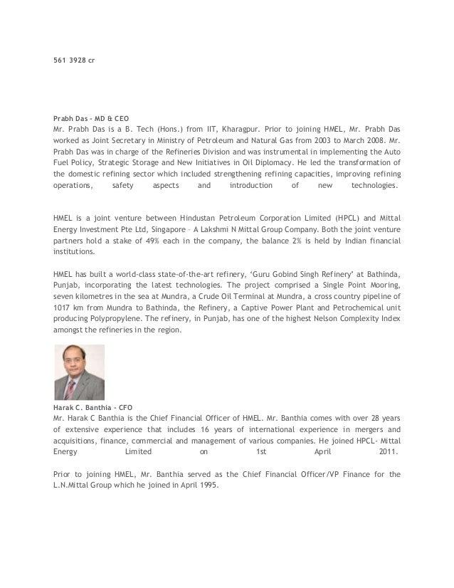 561 3928 cr Prabh Das - MD & CEO Mr. Prabh Das is a B. Tech (Hons.) from IIT, Kharagpur. Prior to joining HMEL, Mr. Prabh ...