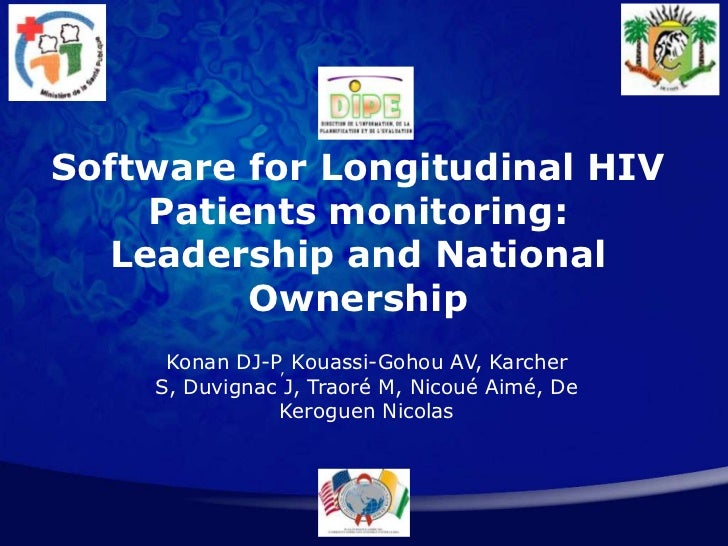 Software for Longitudinal HIV Patients Monitoring: Leadership and National Ownership
