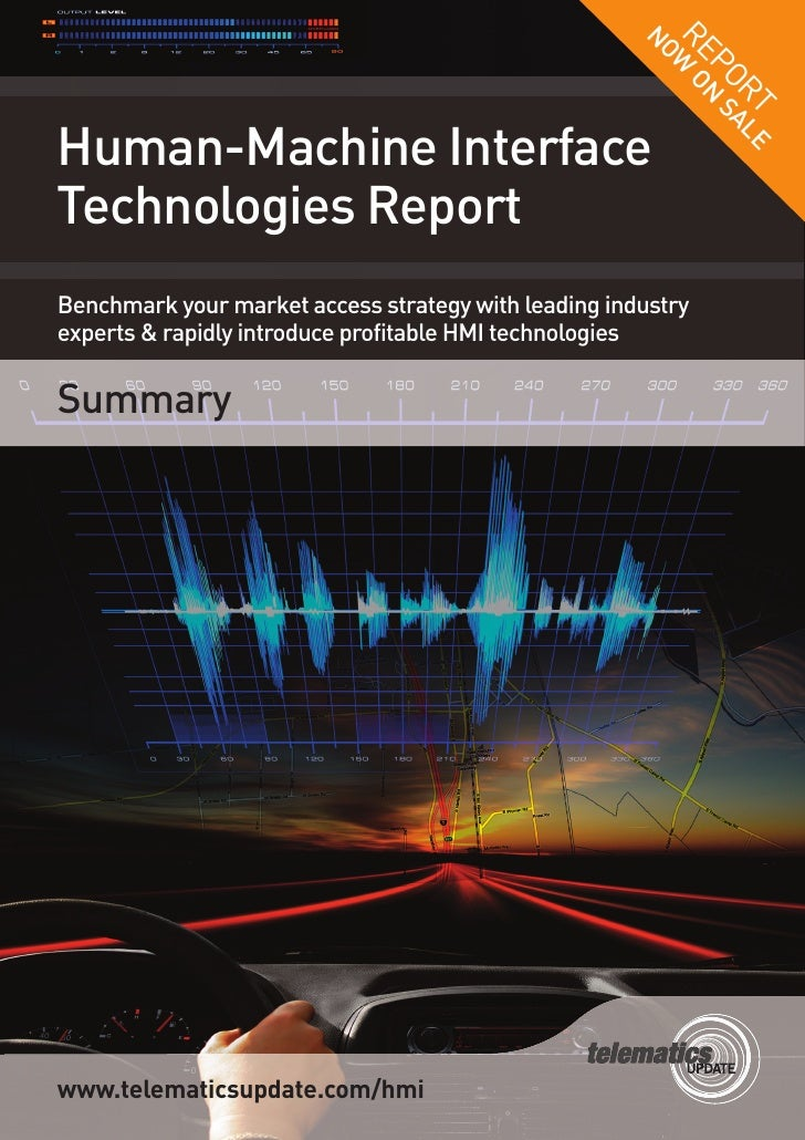 Human-Machine Interface Technologies Report   Summary Benchmark your market access strategy with leading industry experts ...