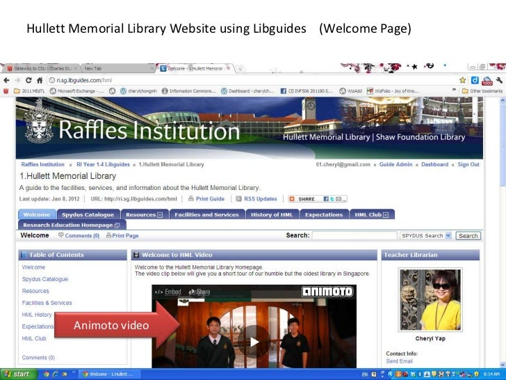 Hullett Memorial Library Website using Libguides (Welcome Page)       Animoto video