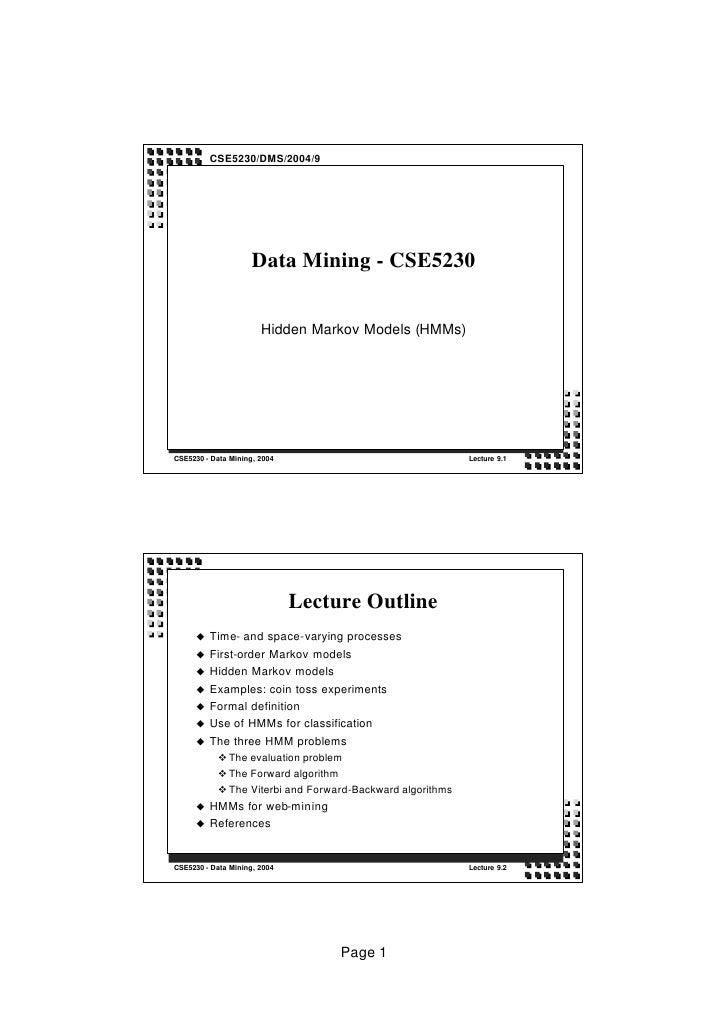 CSE5230/DMS/2004/9                          Data Mining - CSE5230                          Hidden Markov Models (HMMs)    ...