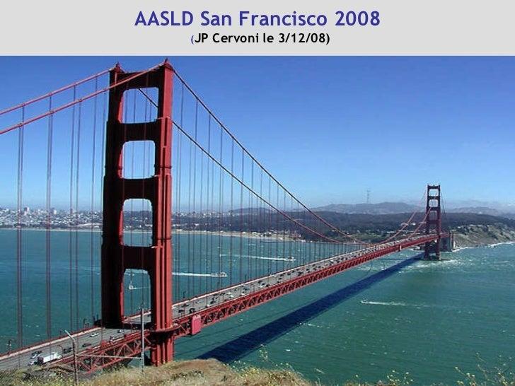 AASLD San Francisco 2008   ( JP Cervoni le 3/12/08)